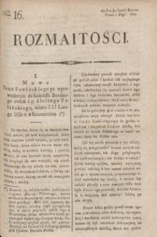 Rozmaitości : do nru 50 Gazety Korresp. Warsz. i Zagr. 1820, Ner 16