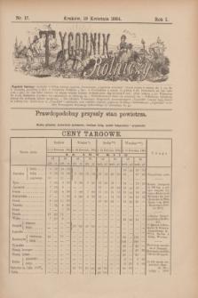 Tygodnik Rolniczy. R.1, nr 17 (19 kwietnia 1884)