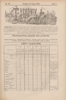 Tygodnik Rolniczy. R.1, nr 30 (19 lipca 1884)