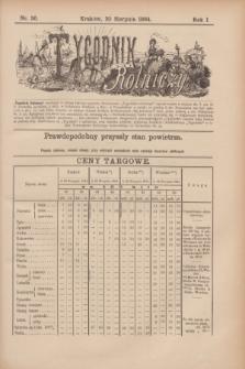Tygodnik Rolniczy. R.1, nr 36 (30 sierpnia 1884)