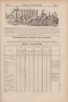 Tygodnik Rolniczy. R.1, nr 37 (6 września 1884)