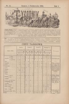 Tygodnik Rolniczy. R.1, nr 41 (4 października 1884)
