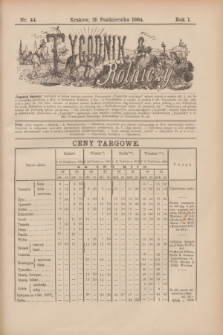 Tygodnik Rolniczy. R.1, nr 44 (25 października 1884)
