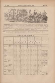 Tygodnik Rolniczy. R.1, nr 48 (22 listopada 1884)