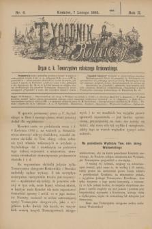 Tygodnik Rolniczy : Organ c. k. Towarzystwa rolniczego Krakowskiego. R.2, nr 6 (7 lutego 1885)