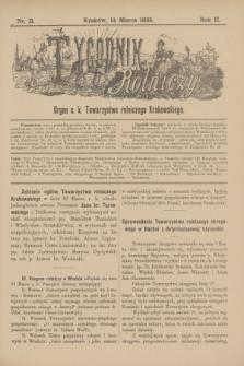 Tygodnik Rolniczy : Organ c. k. Towarzystwa rolniczego Krakowskiego. R.2, nr 11 (14 marca 1885)