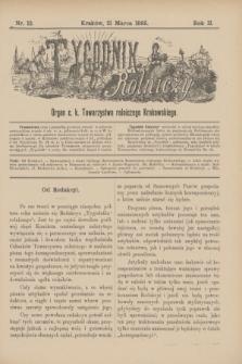 Tygodnik Rolniczy : Organ c. k. Towarzystwa rolniczego Krakowskiego. R.2, nr 12 (21 marca 1885)