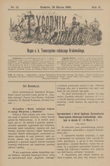 Tygodnik Rolniczy : Organ c. k. Towarzystwa rolniczego Krakowskiego. R.2, nr 13 (28 marca 1885)