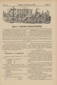 Tygodnik Rolniczy : Organ c. k. Towarzystwa rolniczego Krakowskiego. R.2, nr 15 (11 kwietnia 1885)