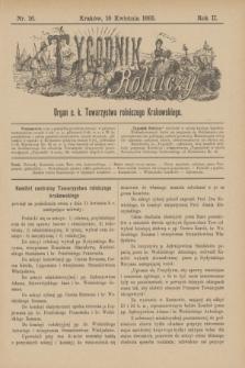 Tygodnik Rolniczy : Organ c. k. Towarzystwa rolniczego Krakowskiego. R.2, nr 16 (18 kwietnia 1885)