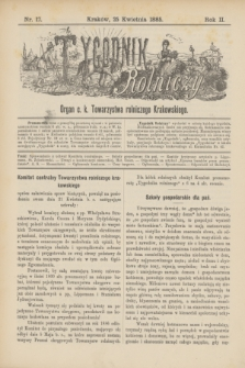 Tygodnik Rolniczy : Organ c. k. Towarzystwa rolniczego Krakowskiego. R.2, nr 17 (25 kwietnia 1885)