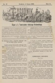 Tygodnik Rolniczy : Organ c. k. Towarzystwa rolniczego Krakowskiego. R.2, nr 27 (4 lipca 1885)