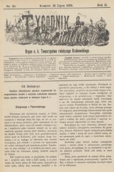 Tygodnik Rolniczy : Organ c. k. Towarzystwa rolniczego Krakowskiego. R.2, nr 30 (25 lipca 1885)