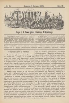 Tygodnik Rolniczy : Organ c. k. Towarzystwa rolniczego Krakowskiego. R.2, nr 31 (1 sierpnia 1885)