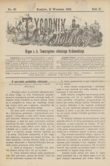 Tygodnik Rolniczy : Organ c. k. Towarzystwa rolniczego Krakowskiego. R.2, nr 37 (12 września 1885)