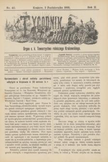 Tygodnik Rolniczy : Organ c. k. Towarzystwa rolniczego Krakowskiego. R.2, nr 40 (3 października 1885)