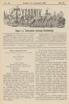 Tygodnik Rolniczy : Organ c. k. Towarzystwa rolniczego Krakowskiego. R.2, nr 46 (14 listopada 1885)