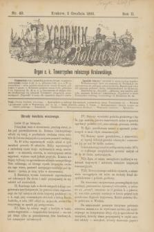 Tygodnik Rolniczy : Organ c. k. Towarzystwa rolniczego Krakowskiego. R.2, nr 49 (5 grudnia 1885)
