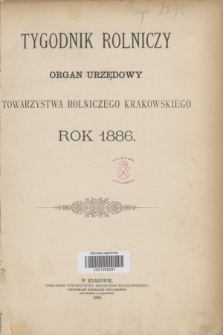 Tygodnik Rolniczy : organ urzędowy Towarzystwa Rolniczego Krakowskiego. [R.3], Spis rzeczy (1886)