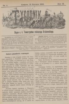 Tygodnik Rolniczy : Organ c. k. Towarzystwa rolniczego Krakowskiego. R.3, nr 4 (23 stycznia 1886)