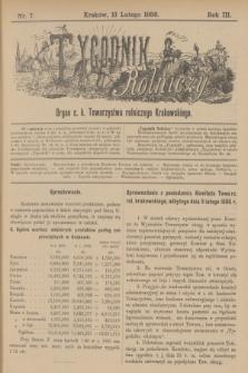 Tygodnik Rolniczy : Organ c. k. Towarzystwa rolniczego Krakowskiego. R.3, nr 7 (13 lutego 1886)