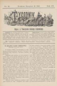 Tygodnik Rolniczy : Organ c. k. Towarzystwa rolniczego Krakowskiego. R.3, nr 35 (28 sierpień 1886)