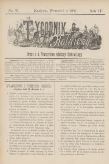Tygodnik Rolniczy : Organ c. k. Towarzystwa rolniczego Krakowskiego. R.3, nr 36 (4 wrzesień 1886)
