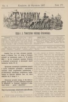 Tygodnik Rolniczy : Organ c. k. Towarzystwa rolniczego Krakowskiego. R.4, nr 4 (22 stycznia 1887)