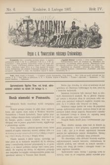 Tygodnik Rolniczy : Organ c. k. Towarzystwa rolniczego Krakowskiego. R.4, nr 6 (5 lutego 1887)