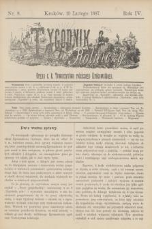 Tygodnik Rolniczy : Organ c. k. Towarzystwa rolniczego Krakowskiego. R.4, nr 8 (19 lutego 1887)