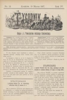 Tygodnik Rolniczy : Organ c. k. Towarzystwa rolniczego Krakowskiego. R.4, nr 12 (19 marca 1887) + dod.