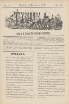 Tygodnik Rolniczy : Organ c. k. Towarzystwa rolniczego Krakowskiego. R.4, nr 14 (2 kwietnia 1887)