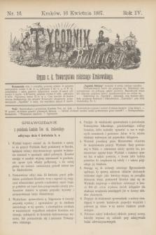 Tygodnik Rolniczy : Organ c. k. Towarzystwa rolniczego Krakowskiego. R.4, nr 16 (16 kwietnia 1887)