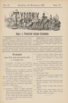 Tygodnik Rolniczy : Organ c. k. Towarzystwa rolniczego Krakowskiego. R.4, nr 18 (30 kwietnia 1887)