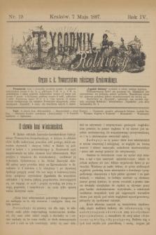 Tygodnik Rolniczy : Organ c. k. Towarzystwa rolniczego Krakowskiego. R.4, nr 19 (7 maja 1887)