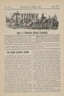 Tygodnik Rolniczy : Organ c. k. Towarzystwa rolniczego Krakowskiego. R.4, nr 22 (28 maja 1887)