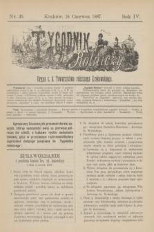 Tygodnik Rolniczy : Organ c. k. Towarzystwa rolniczego Krakowskiego. R.4, nr 25 (18 czerwca 1887)