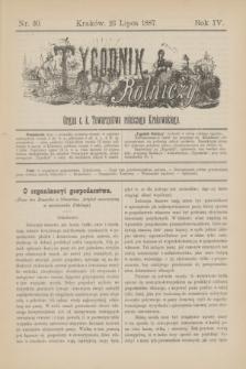 Tygodnik Rolniczy : Organ c. k. Towarzystwa rolniczego Krakowskiego. R.4, nr 30 (23 lipca 1887)