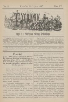 Tygodnik Rolniczy : Organ c. k. Towarzystwa rolniczego Krakowskiego. R.4, nr 31 (30 lipca 1887)
