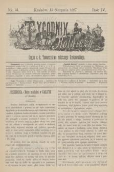 Tygodnik Rolniczy : Organ c. k. Towarzystwa rolniczego Krakowskiego. R.4, nr 33 (13 sierpnia 1887)