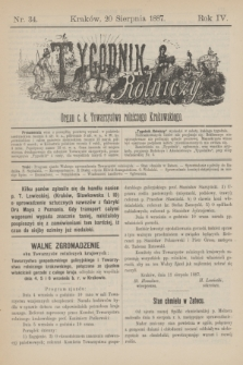 Tygodnik Rolniczy : Organ c. k. Towarzystwa rolniczego Krakowskiego. R.4, nr 34 (20 sierpnia 1887)