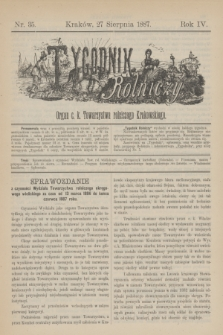 Tygodnik Rolniczy : Organ c. k. Towarzystwa rolniczego Krakowskiego. R.4, nr 35 (27 sierpnia 1887)