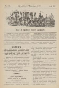 Tygodnik Rolniczy : Organ c. k. Towarzystwa rolniczego Krakowskiego. R.4, nr 36 (3 września 1887)