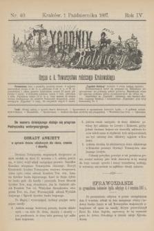 Tygodnik Rolniczy : Organ c. k. Towarzystwa rolniczego Krakowskiego. R.4, nr 40 (1 października 1887)