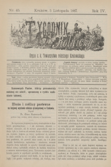 Tygodnik Rolniczy : Organ c. k. Towarzystwa rolniczego Krakowskiego. R.4, nr 45 (5 listopada 1887)