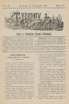Tygodnik Rolniczy : Organ c. k. Towarzystwa rolniczego Krakowskiego. R.4, nr 47 (19 listopada 1887)