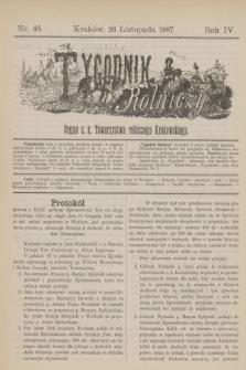 Tygodnik Rolniczy : Organ c. k. Towarzystwa rolniczego Krakowskiego. R.4, nr 48 (26 listopada 1887)
