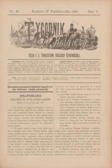 Tygodnik Rolniczy : Organ c. k. Towarzystwa rolniczego Krakowskiego. R.5, nr 43 (27 października 1888)