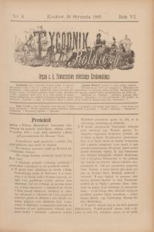 Tygodnik Rolniczy : Organ c. k. Towarzystwa rolniczego Krakowskiego. R.6, nr 4 (26 stycznia 1889)
