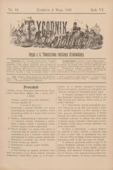 Tygodnik Rolniczy : Organ c. k. Towarzystwa rolniczego Krakowskiego. R.6, nr 18 (4 maja 1889)